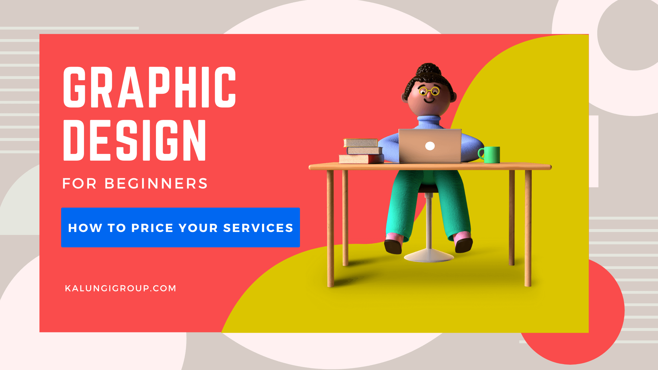 How to Price Graphics Design Services