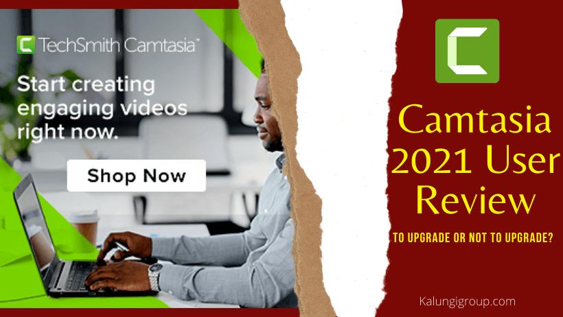 Camtasia 2021 Review by Kalun gi Group